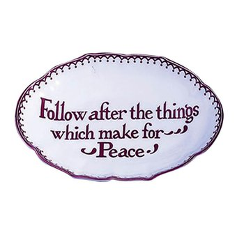 Follow After The Things Which Make For Peace
