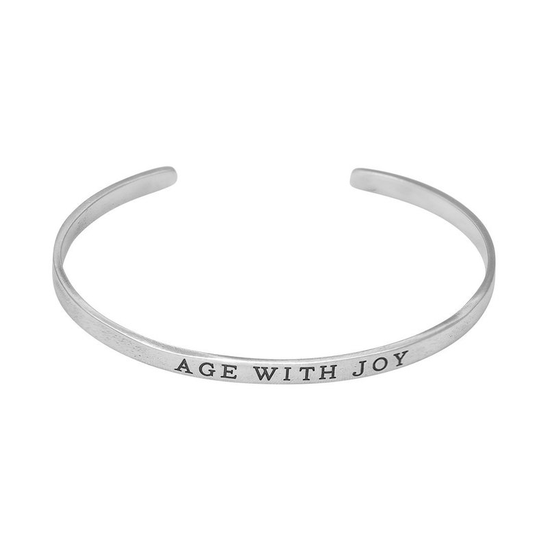 Waxing Poetic Write On Cuff - Age With Joy