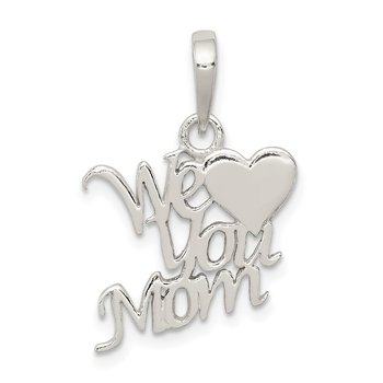 Sterling Silver Polished We Love You Mom Pendant