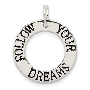 Sterling Silver Follow Your Dreams Circle Charm